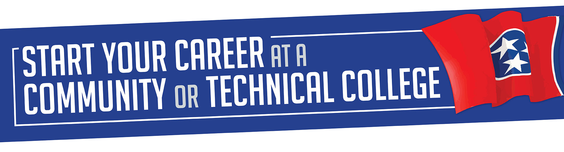 Start Your Career at a Community or Technical College