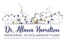 Dr. Allana Hamilton Memorial Scholarship Fund